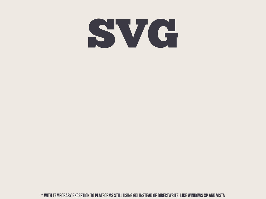 SVG * WITH TEMPORARY EXCEPTION TO PLATFORMS STI...
