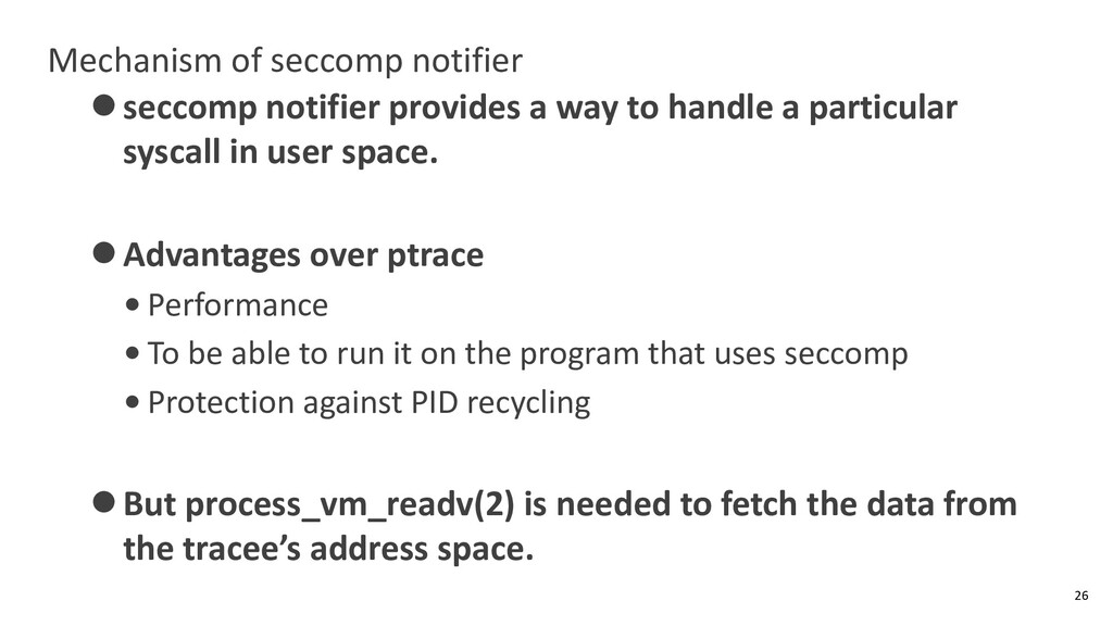 Mechanism of seccomp notifier ⚫seccomp notifier...