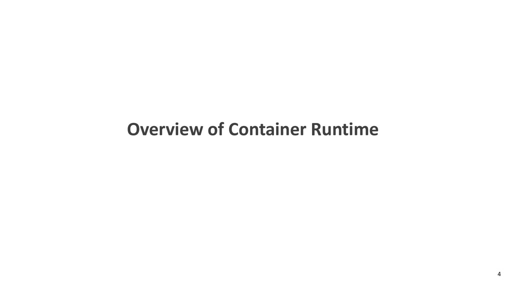 Overview of Container Runtime 4