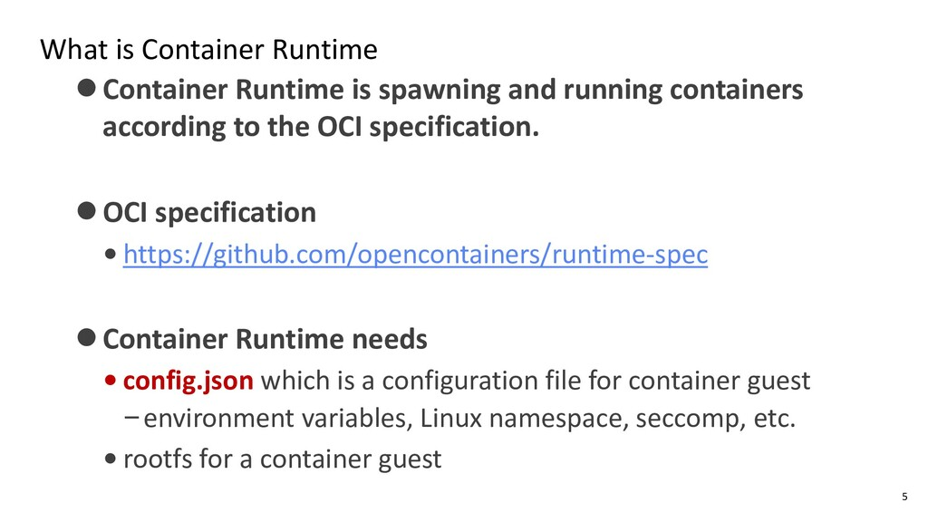 What is Container Runtime ⚫Container Runtime is...