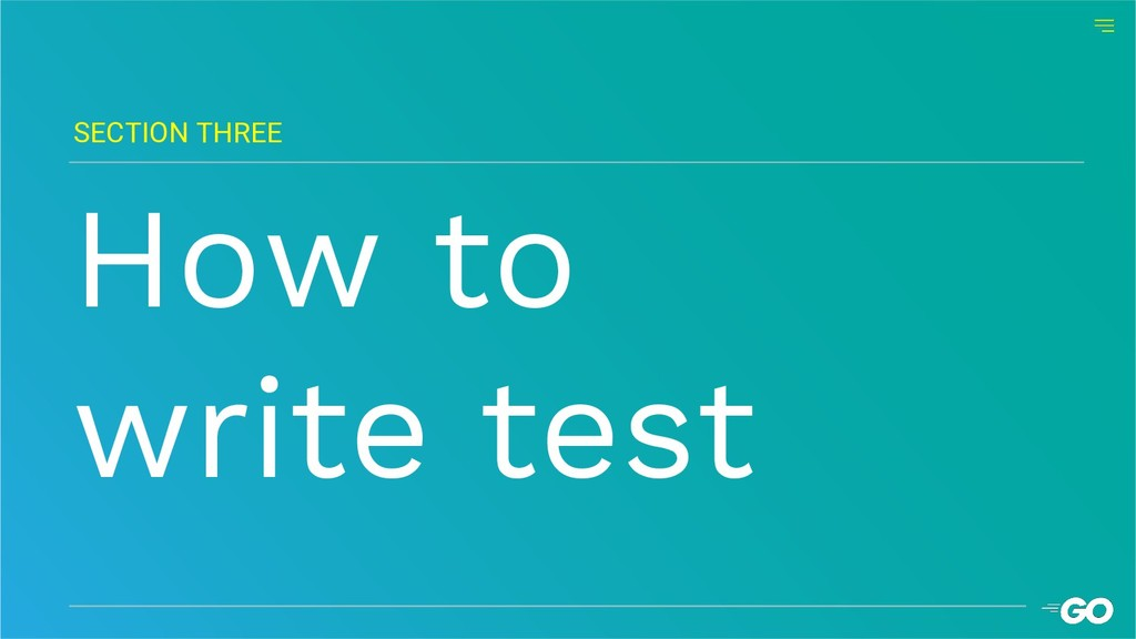 How to write test SECTION THREE