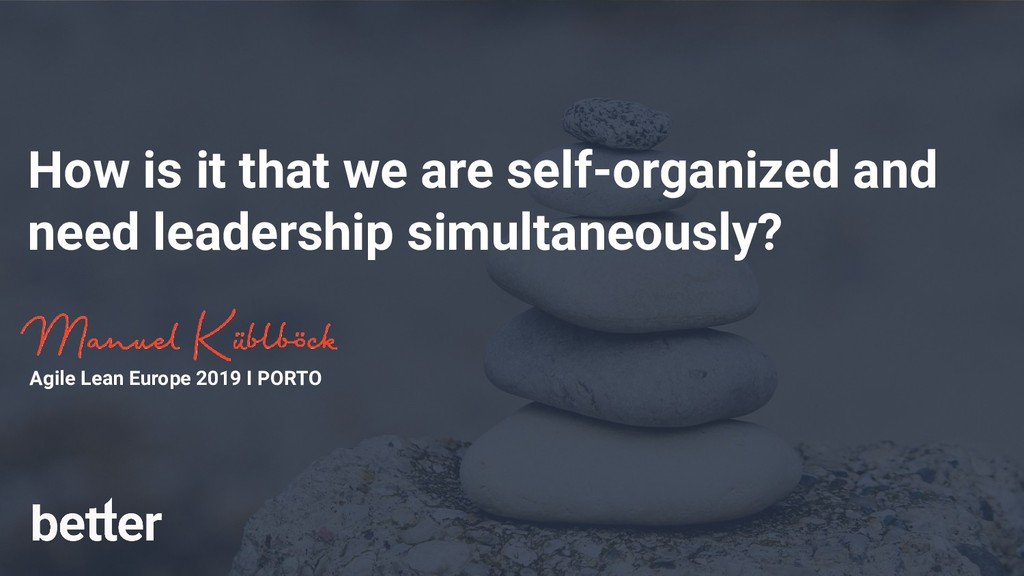 How is it that we are self-organized and need l...