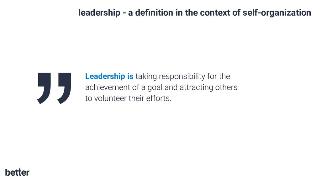 leadership - a definition in the context of self...