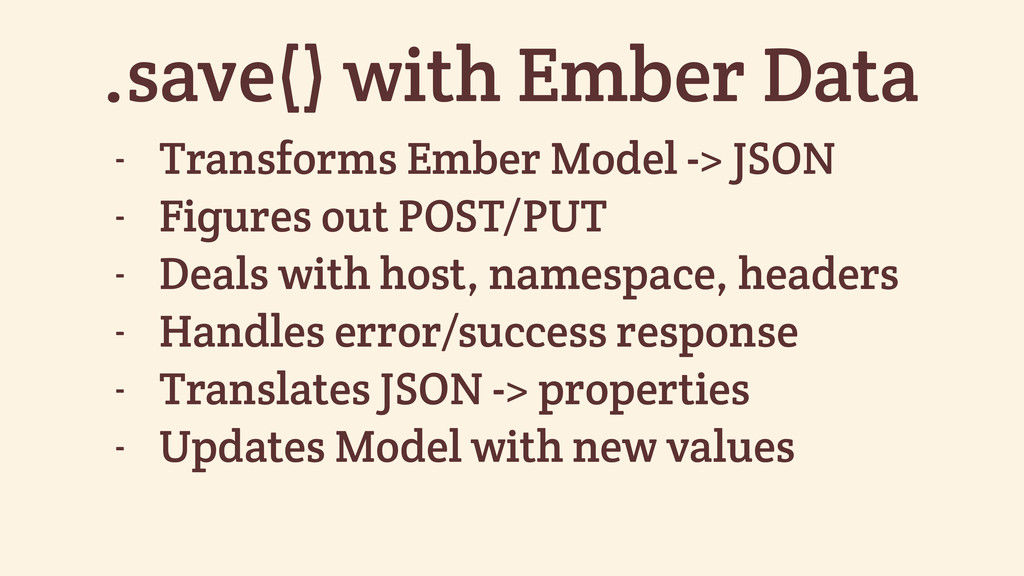 .save() with Ember Data - Transforms Ember Mode...
