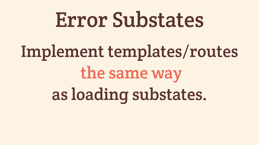 Implement templates/routes the same way as load...