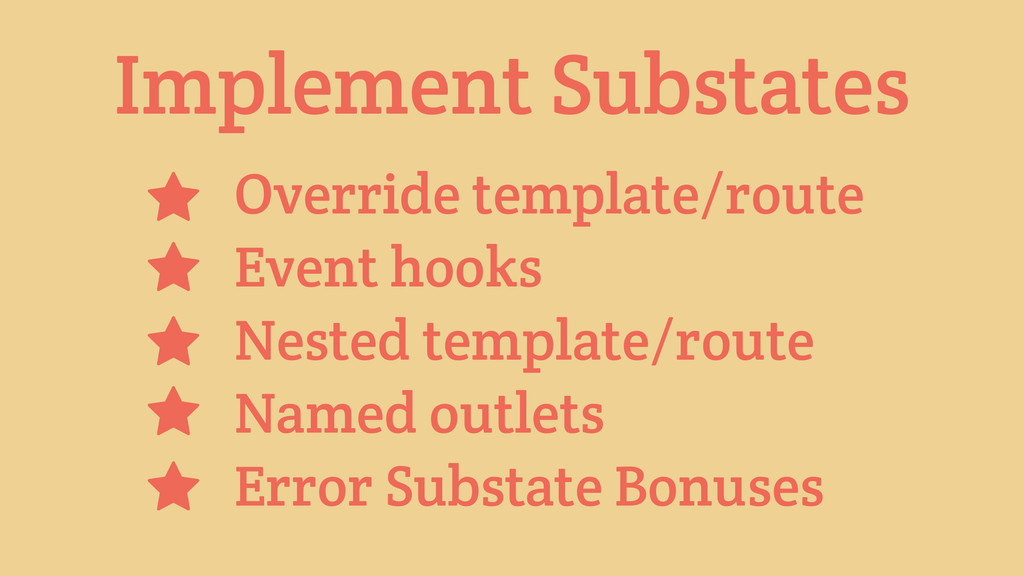 Implement Substates Override template/route Eve...