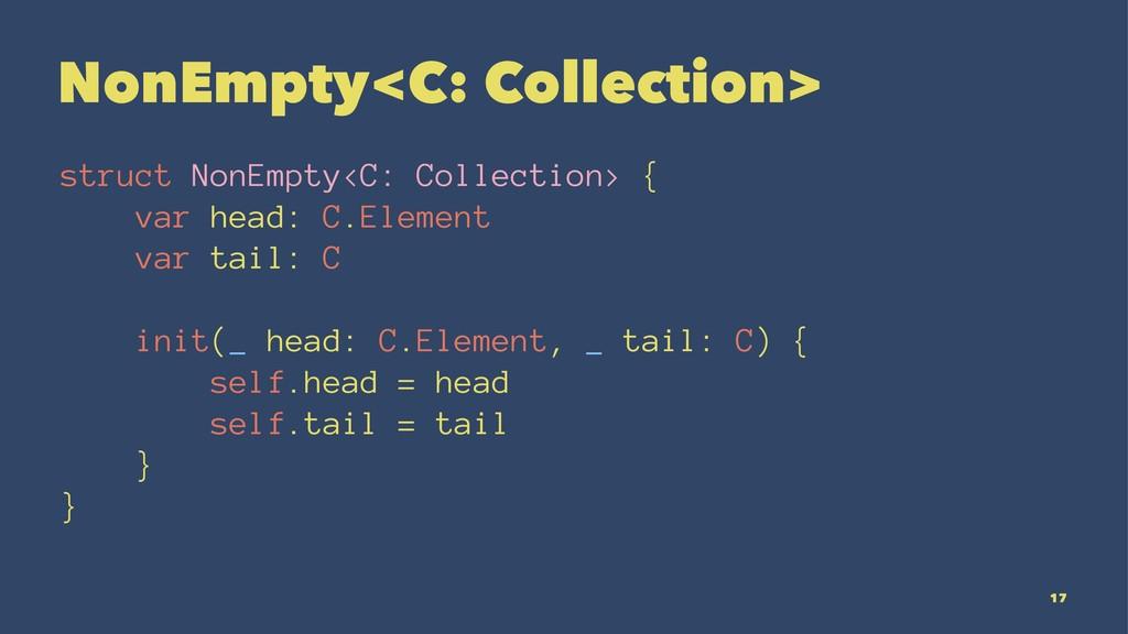 NonEmpty<C: Collection> struct NonEmpty<C: Coll...