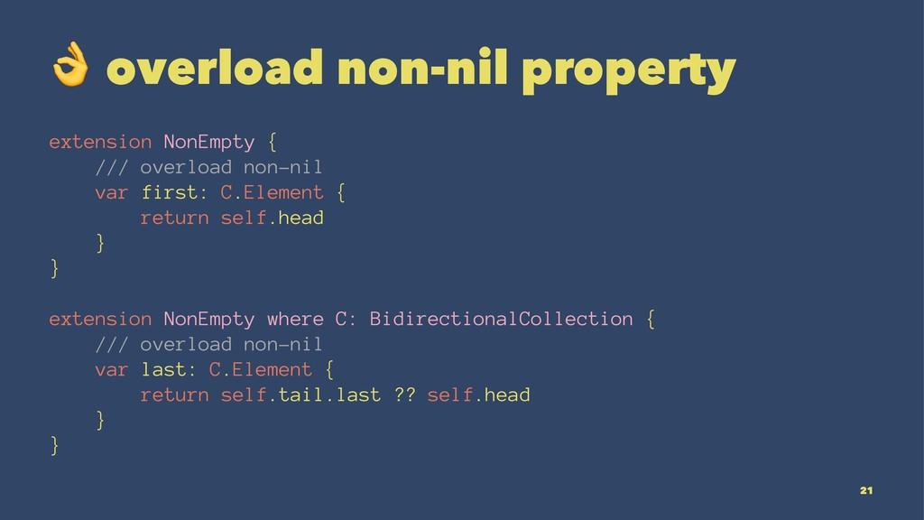 ! overload non-nil property extension NonEmpty ...
