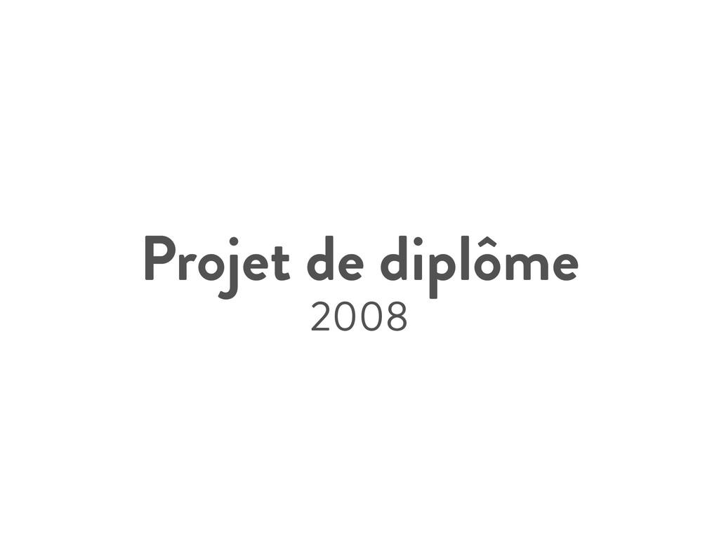 Projet de diplôme 2008