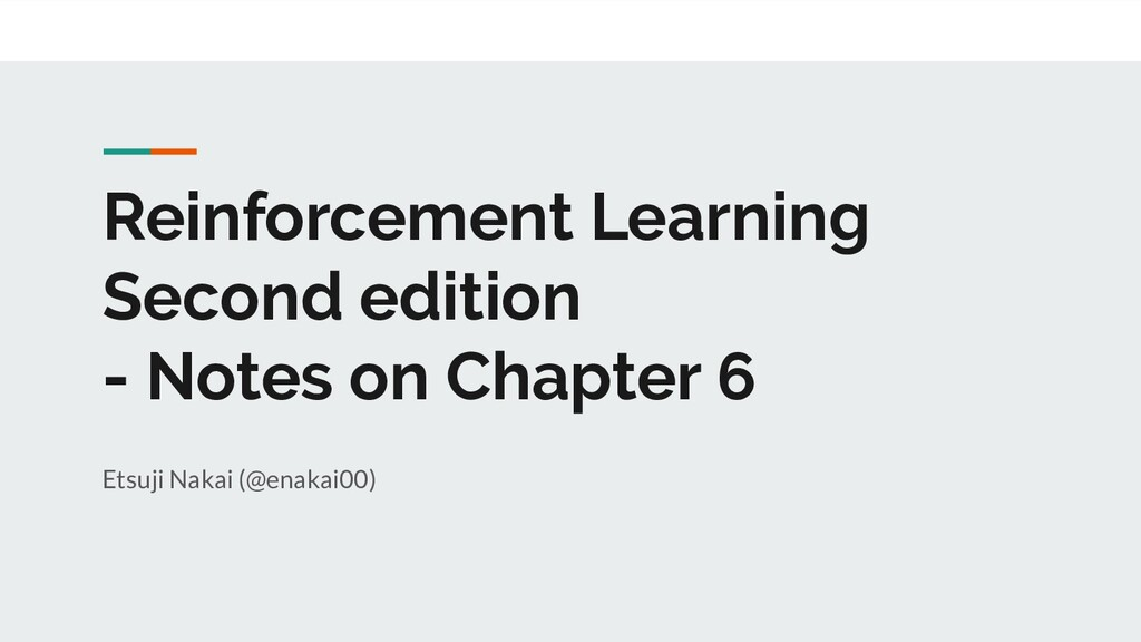 Reinforcement Learning Second edition - Notes o...