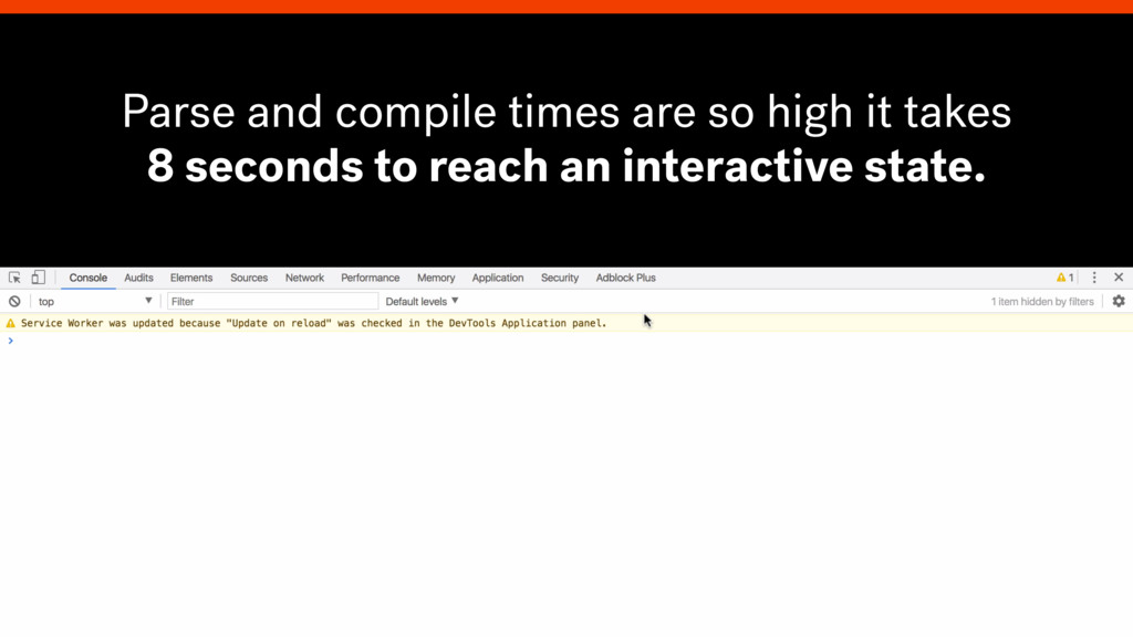 Parse and compile times are so high it takes 8 ...