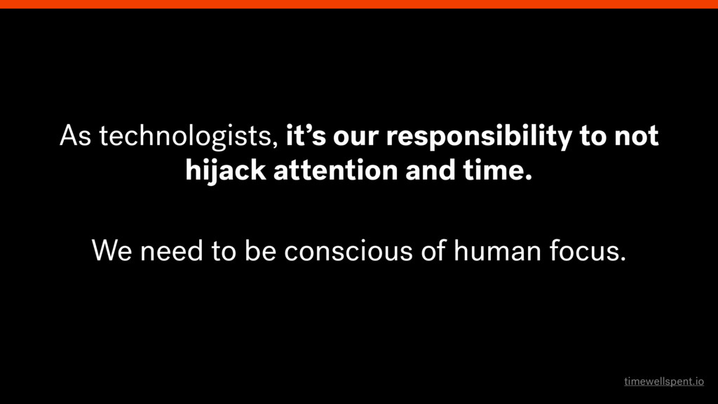 As technologists, it's our responsibility to no...