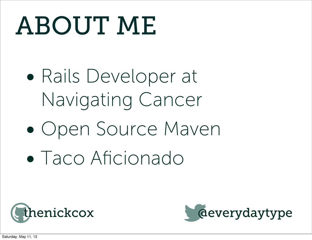 ABOUT ME • Rails Developer at Navigating Cancer...