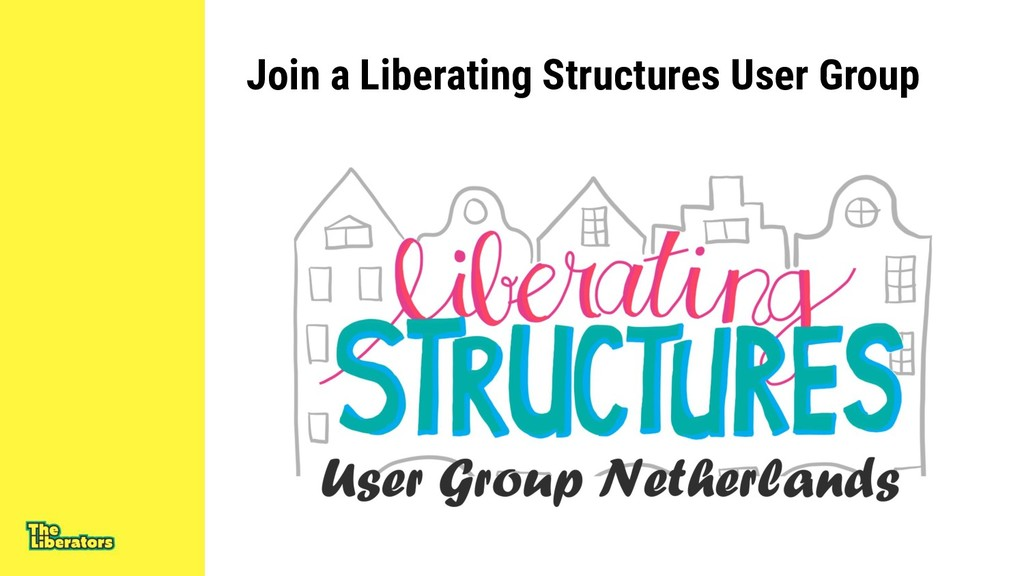 Join a Liberating Structures User Group