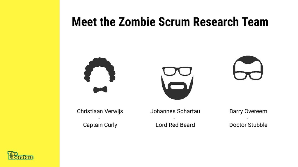 Meet the Zombie Scrum Research Team Barry Overe...