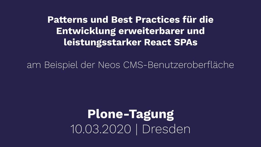 Plone-Tagung 10.03.2020 | Dresden Patterns und ...