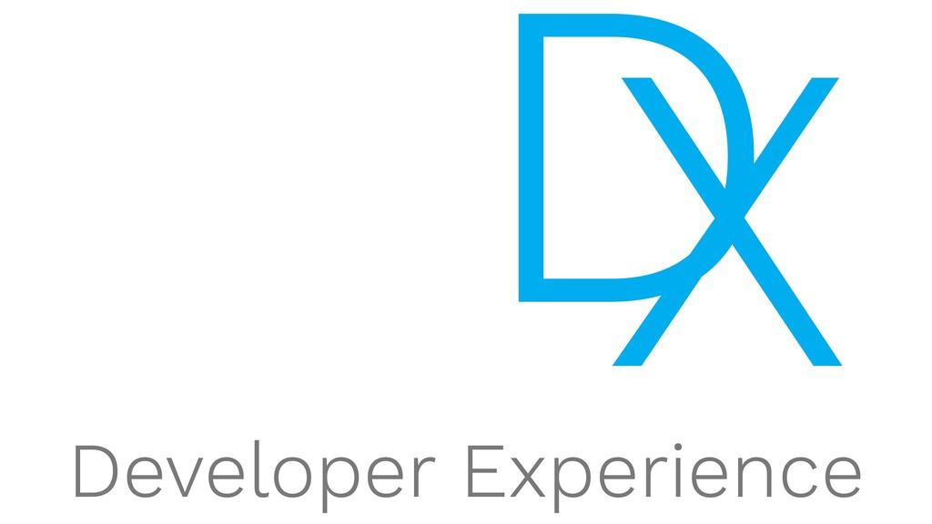 X D Developer Experience