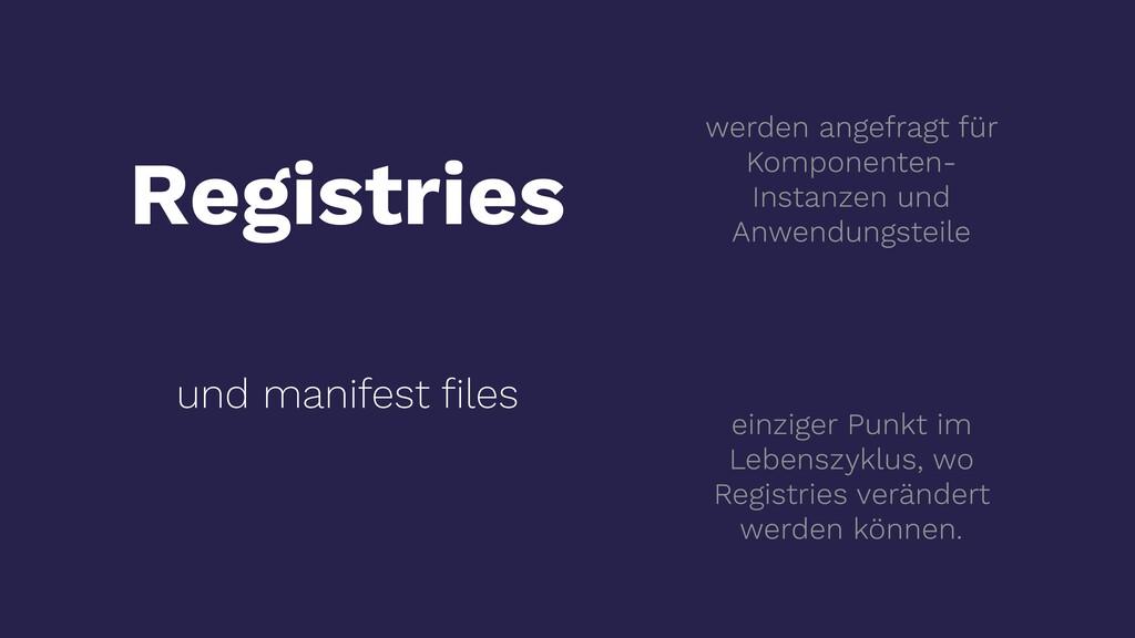 Registries und manifest files werden angefragt f...