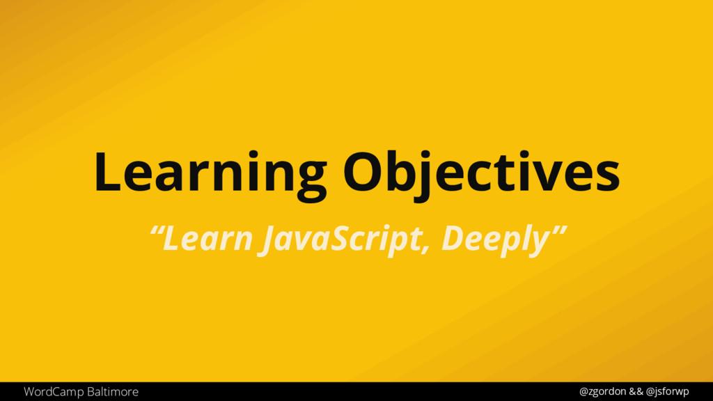 @zgordon && @jsforwp WordCamp Baltimore Learnin...