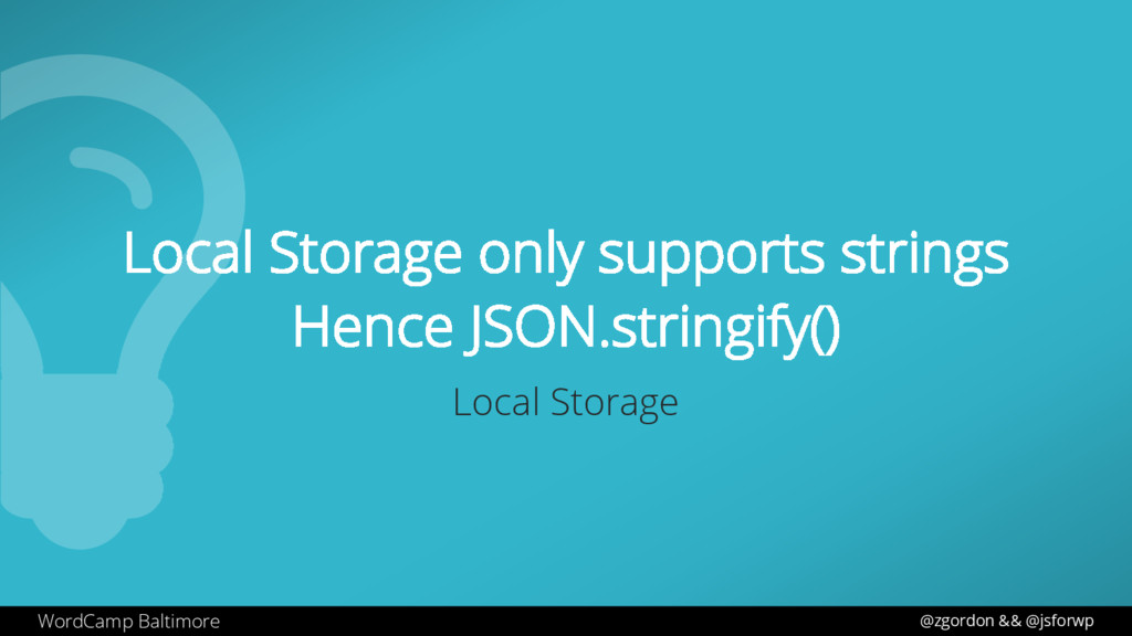 WordCamp Baltimore Local Storage only supports ...