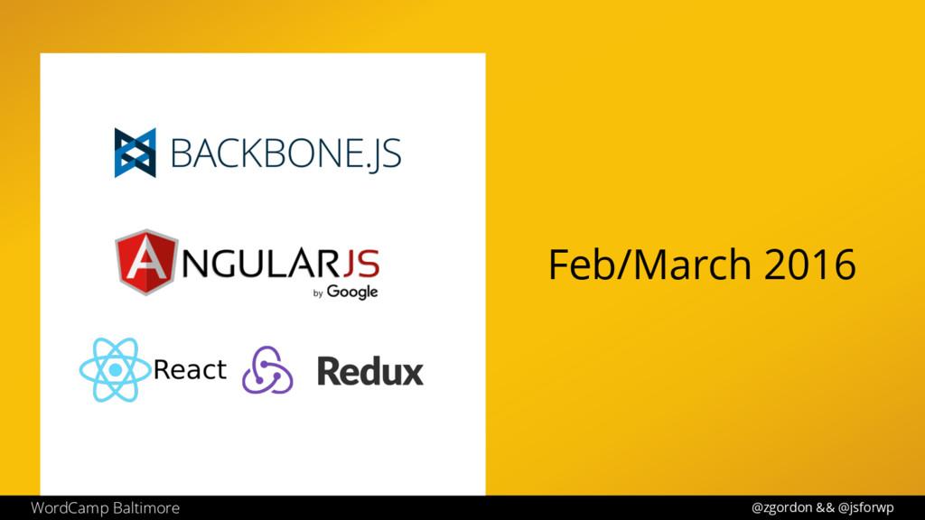 @zgordon && @jsforwp WordCamp Baltimore Feb/Mar...