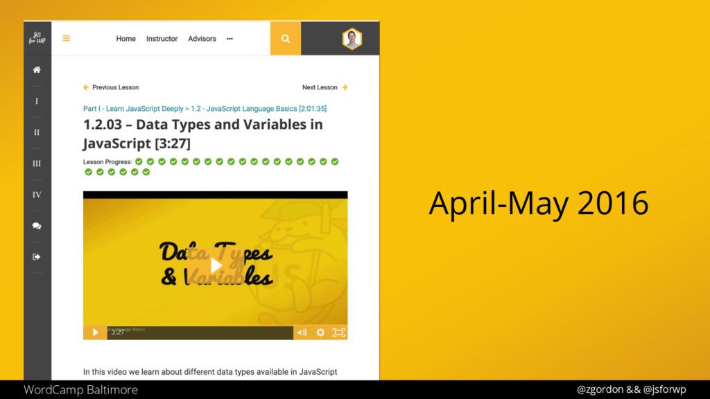 @zgordon && @jsforwp WordCamp Baltimore April-M...