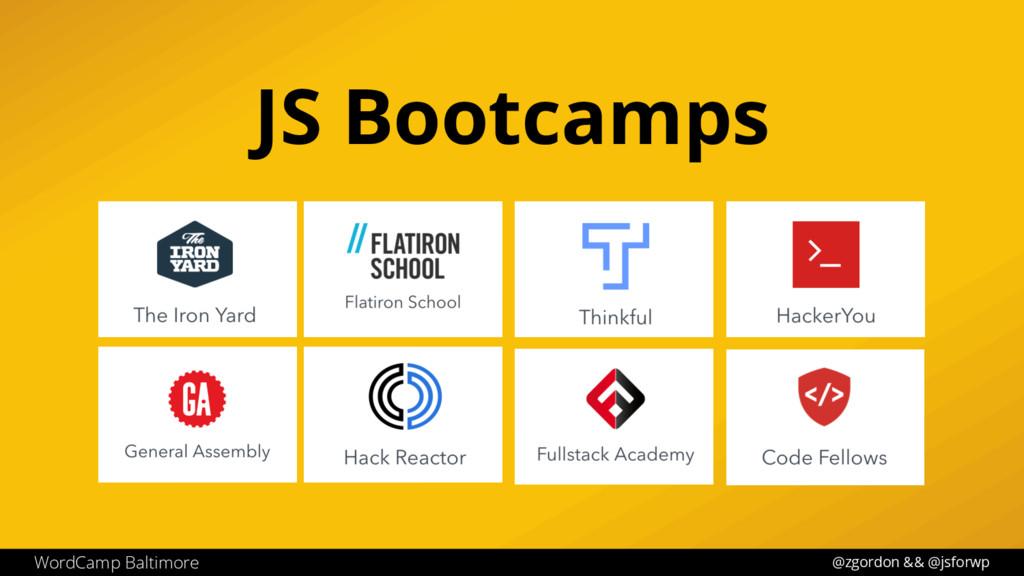 @zgordon && @jsforwp WordCamp Baltimore JS Boot...