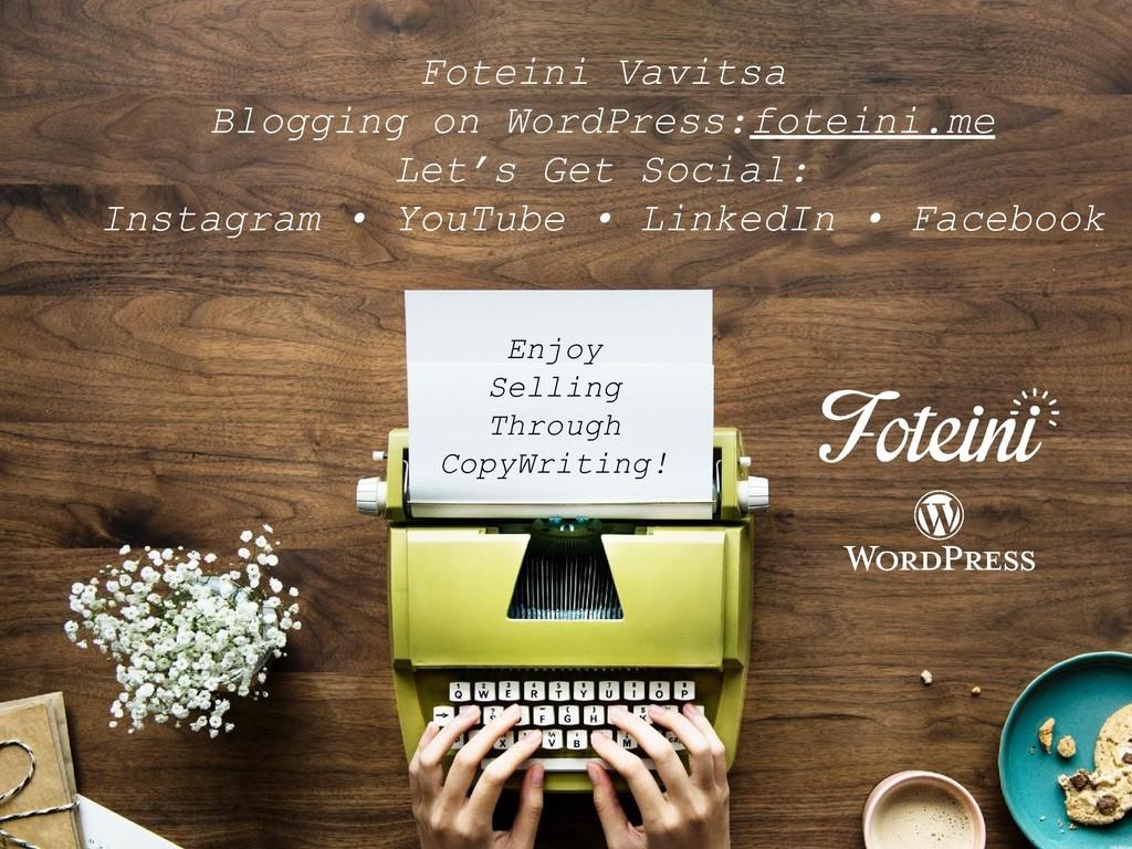 Enjoy Selling Through CopyWriting! Foteini Vavi...
