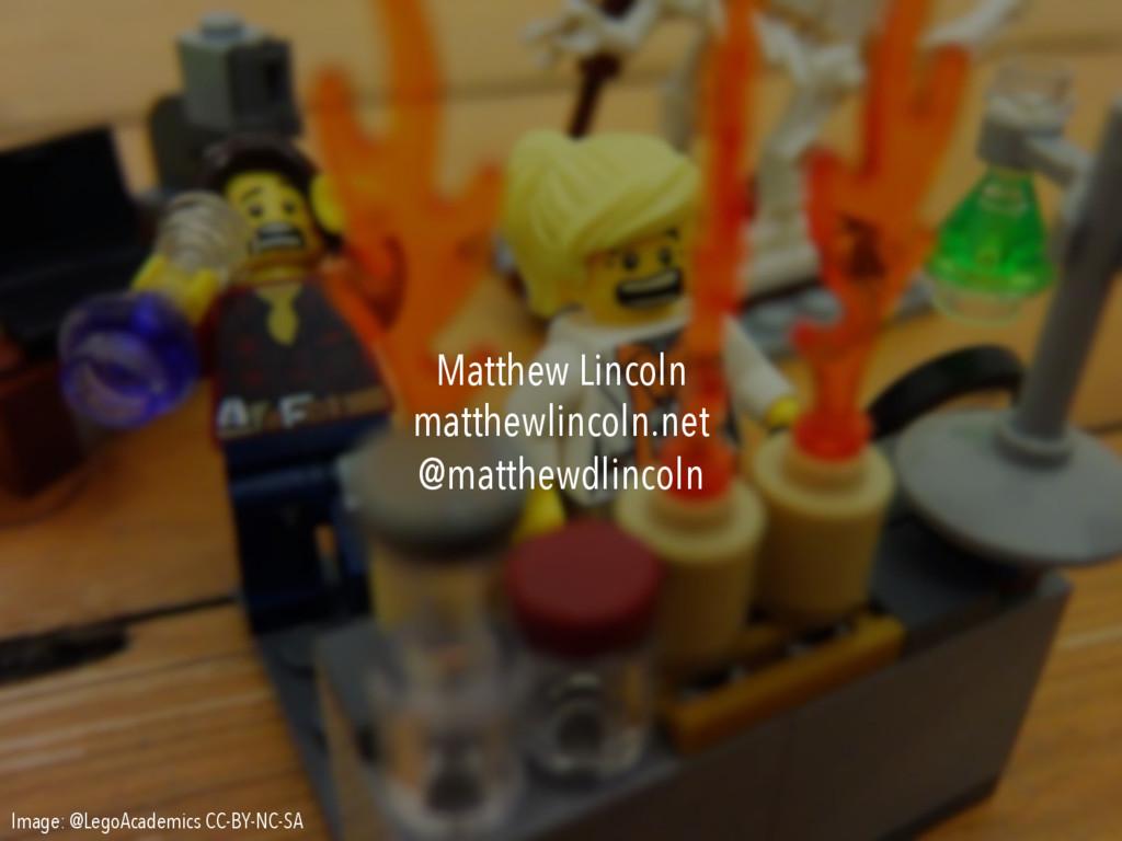 Image: @LegoAcademics CC-BY-NC-SA Matthew Linco...