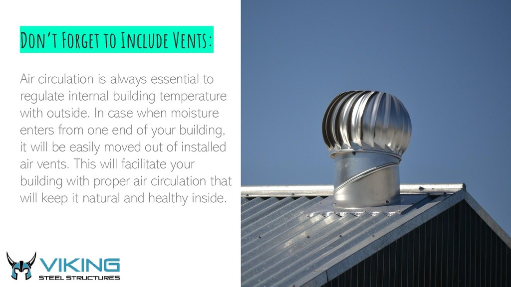 Don't Forget to Include Vents: Air circulation ...