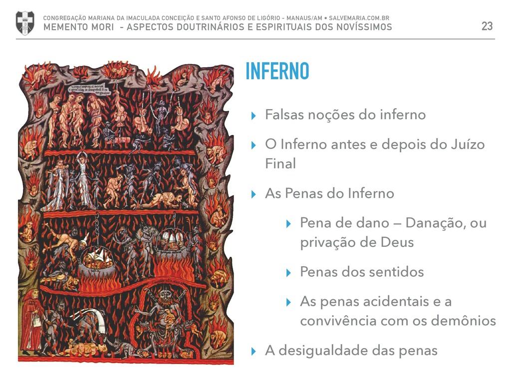 INFERNO ▸ Falsas noções do inferno ▸ O Inferno ...