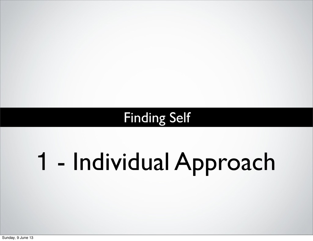 1 - Individual Approach Finding Self Sunday, 9 ...
