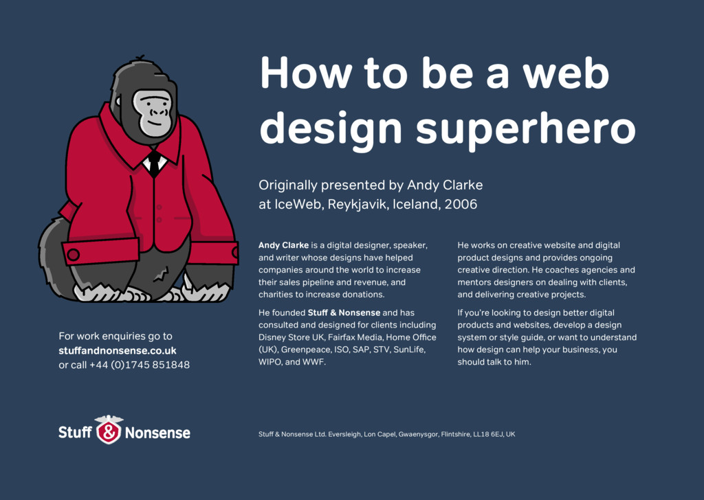 Originally presented by Andy Clarke at IceWeb, ...