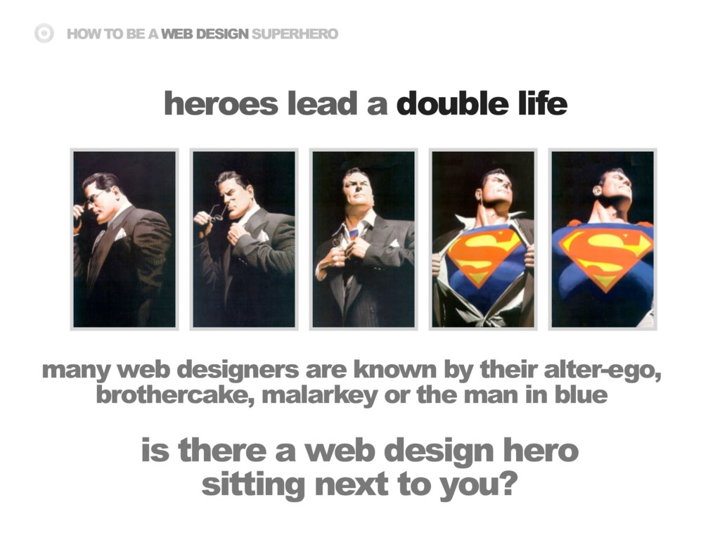 HOW TO BE A WEB DESIGN SUPERHERO is there a web...