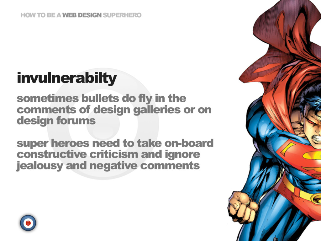 HOW TO BE A WEB DESIGN SUPERHERO sometimes bull...