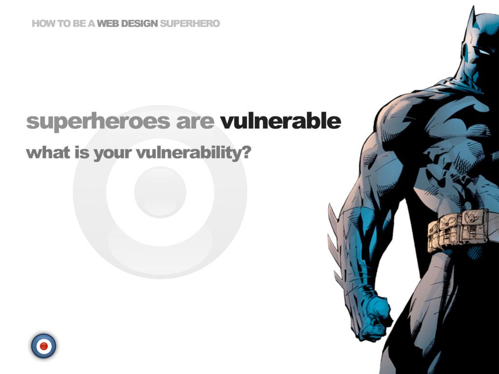 HOW TO BE A WEB DESIGN SUPERHERO superheroes ar...
