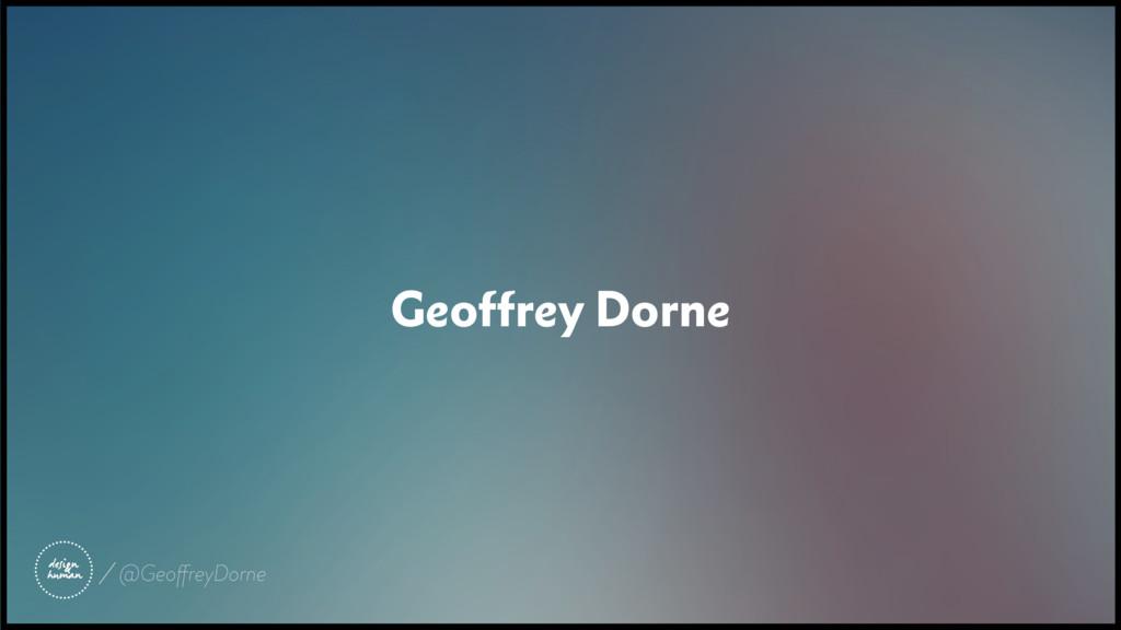 Geoffrey Dorne @GeoffreyDorne