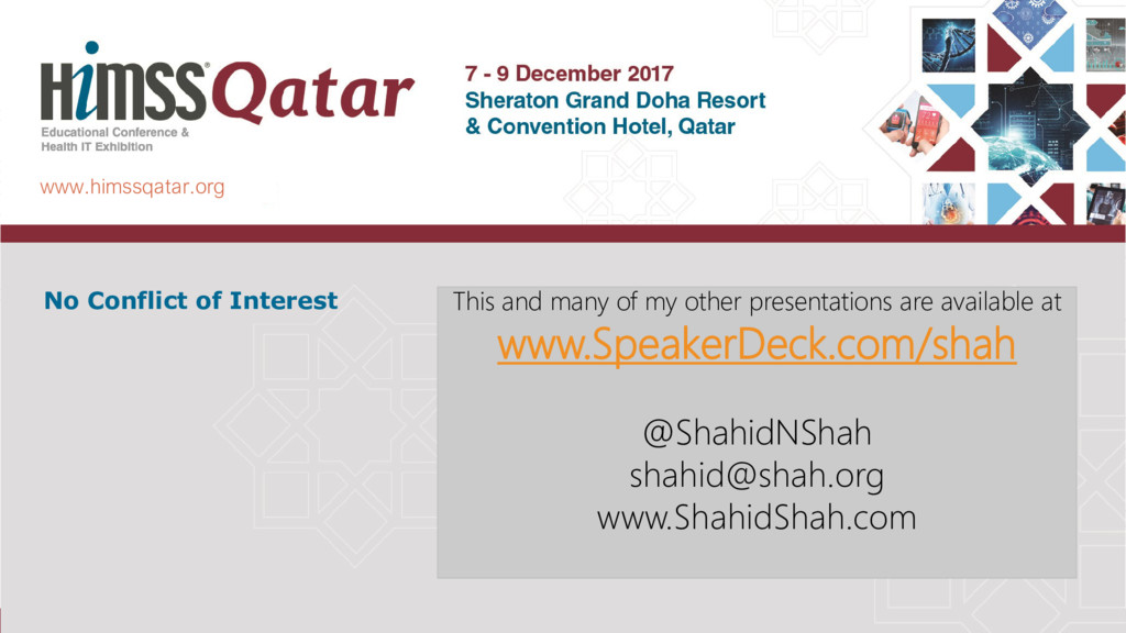 www.himssqatar.org No Conflict of Interest This...