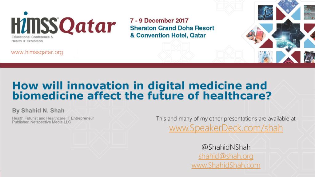 www.himssqatar.org How will innovation in digit...
