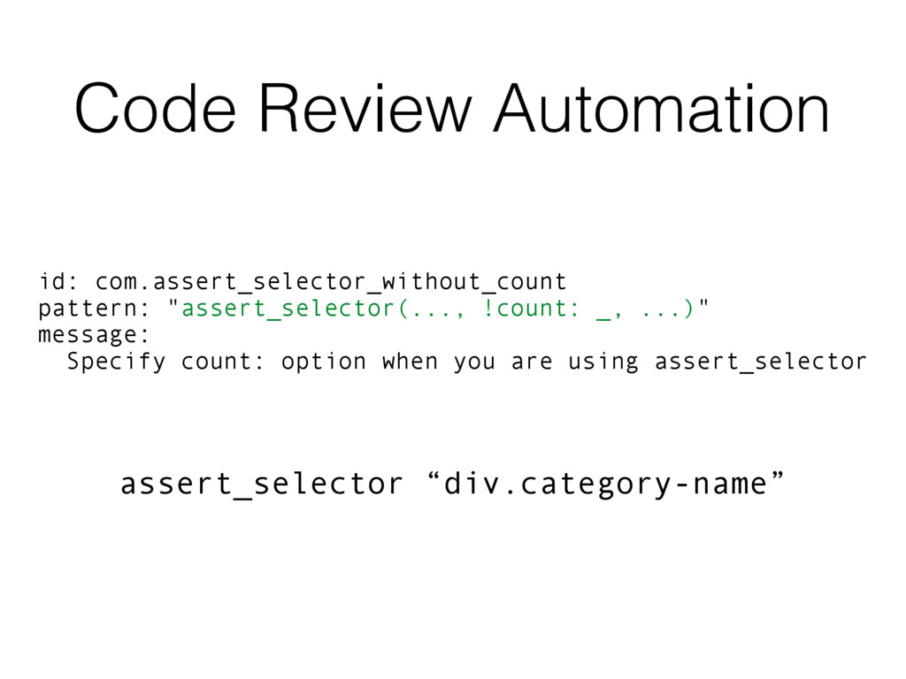 Code Review Automation id: com.assert_selector_...