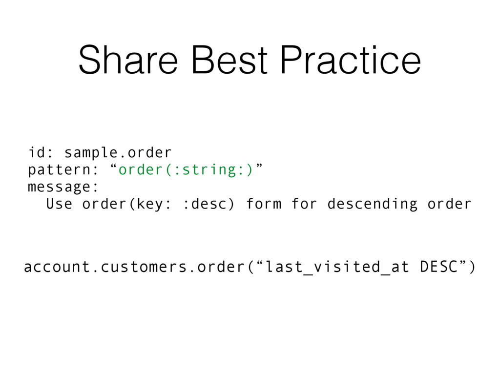 """Share Best Practice id: sample.order pattern: """"..."""