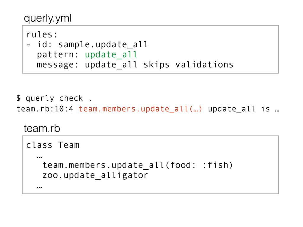 rules: - id: sample.update_all pattern: update_...