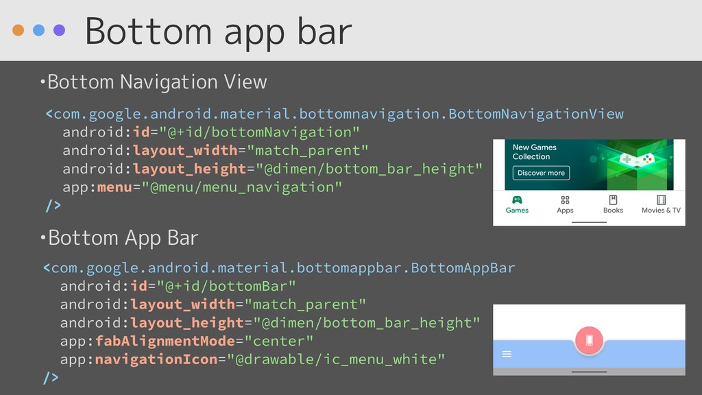 Bottom app bar <com.google.android.material.bot...