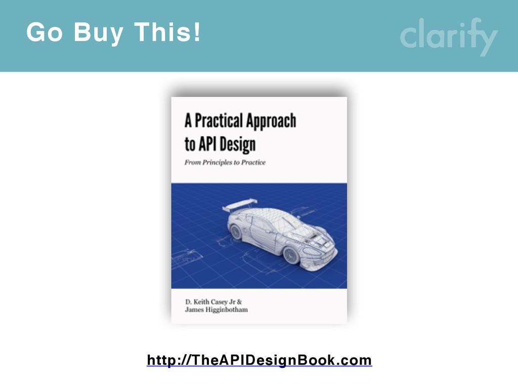 Go Buy This! http://TheAPIDesignBook.com