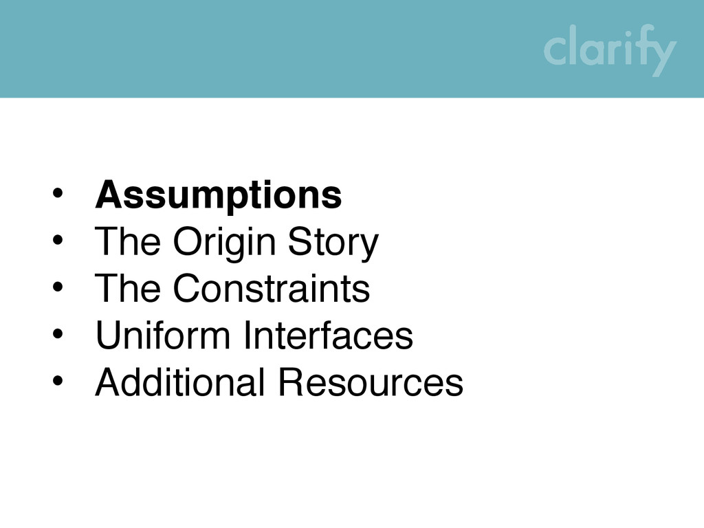• Assumptions • The Origin Story • The Constrai...