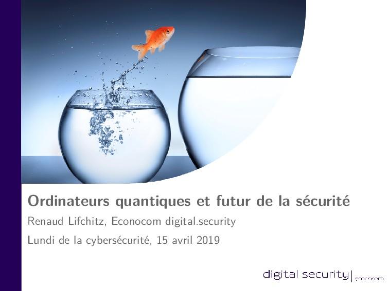 Ordinateurs quantiques et futur de la sécurité ...