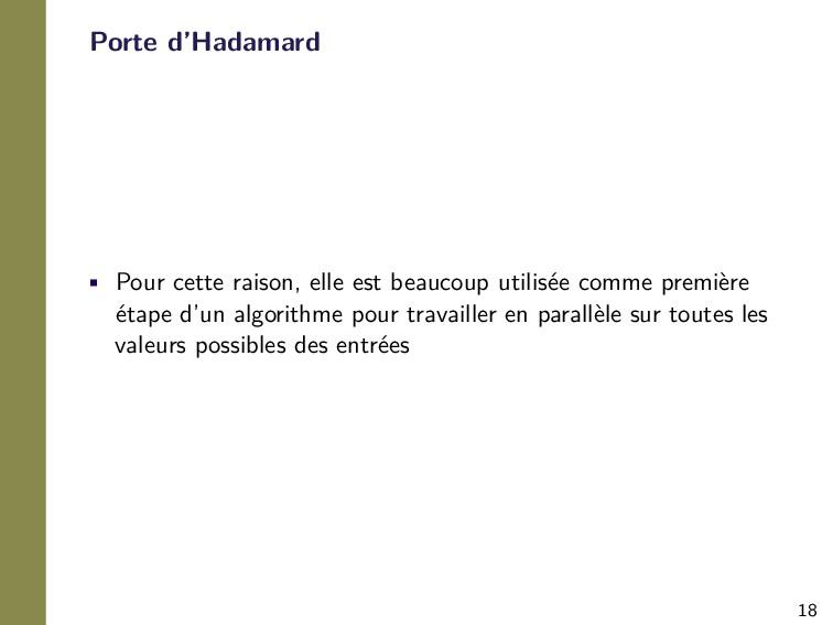 18 Porte d'Hadamard • Pour cette raison, elle e...