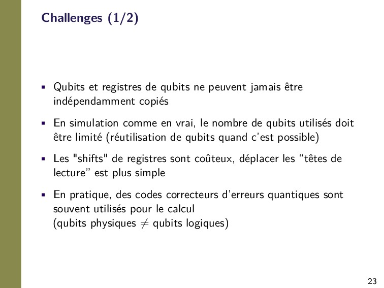 23 Challenges (1/2) • Qubits et registres de qu...