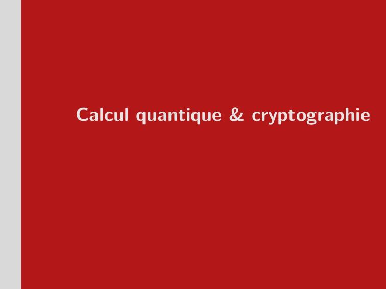 Calcul quantique & cryptographie