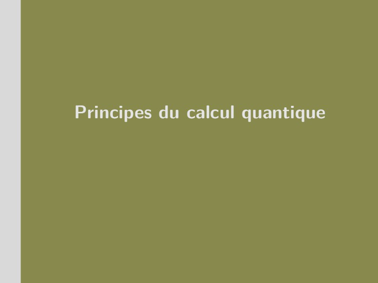 Principes du calcul quantique